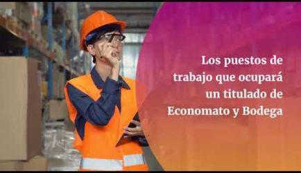 Las salidas laborales en las que podrás ejercer al titularte de Jefe de Economato y Bodega