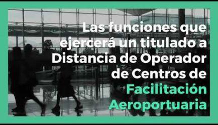 Operador de Centros de Facilitación Aeroportuaria: salidas laborales en las que ejercerás