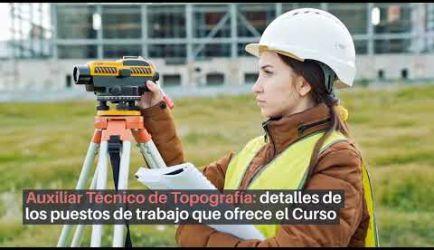 Los puestos de trabajo que ofrece el Curso a Distancia de Auxiliar Técnico de Topografía al titularte